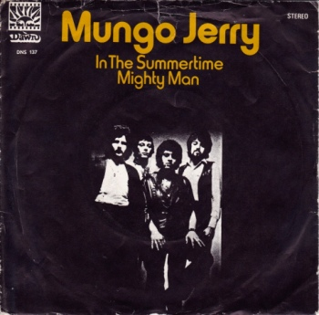 In the Summertime - Mungo Jerry