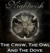 The Crow, The Owl and The Dove - Nightwish